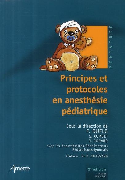 Principes Et Protocoles D Anesthesie Pediatrique