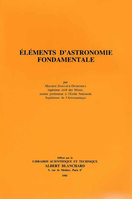 Elements D'Astronomie Fondamentale