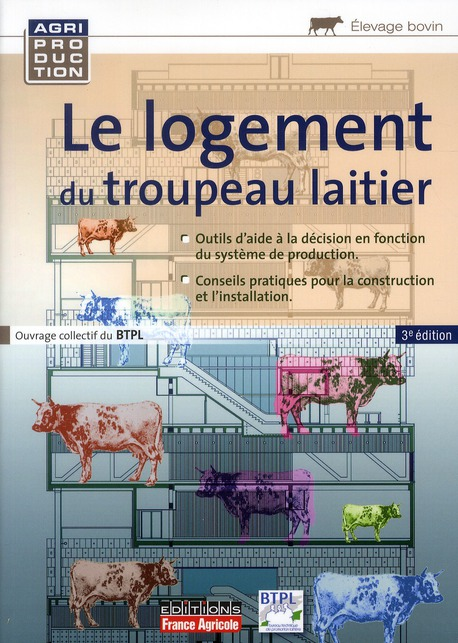 Le Logement Du Troupeau Laitier (3e Edition)