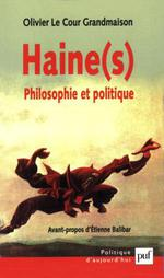 Couverture de Haine (s) : philosophie et politique