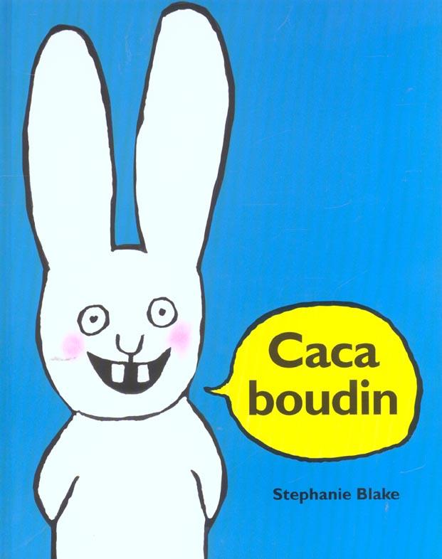 ,; Caca Boudin