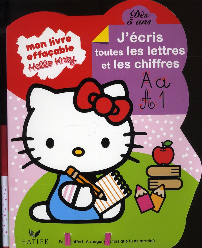 Hello Kitty ; Mon Livre Effacable ; J'Ecris Toutes Les Lettres Et Les Chiffres