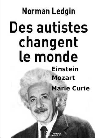 Des Autistes Changent Le Monde