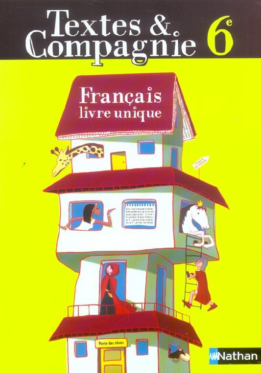 Textes & Compagnie; Francais ; 6eme ; Manuel De L'Eleve (Edition 2005)