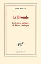 La Blonde (Les Icones Barbares De Pierre Soulages)
