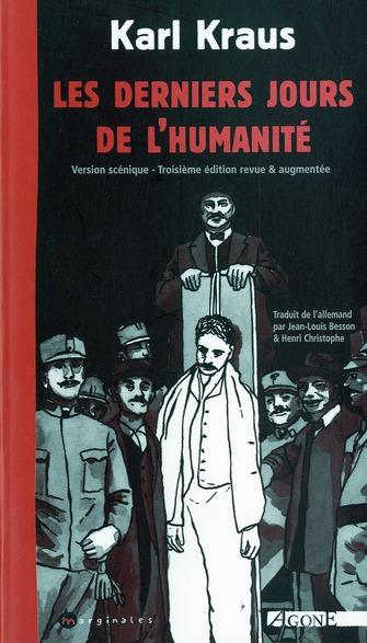 LES DERNIERS JOURS DE L'HUMANITE   (VERSION SCENIQUE)