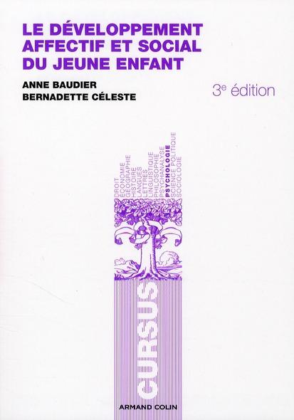 Le Developpement Affectif Et Social Du Jeune Enfant (3e Edition)