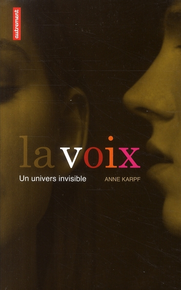LA VOIX : UN UNIVERS INVISIBLE