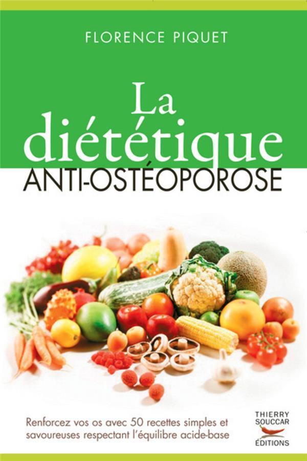 Dietetique Anti-Osteoporose (La)