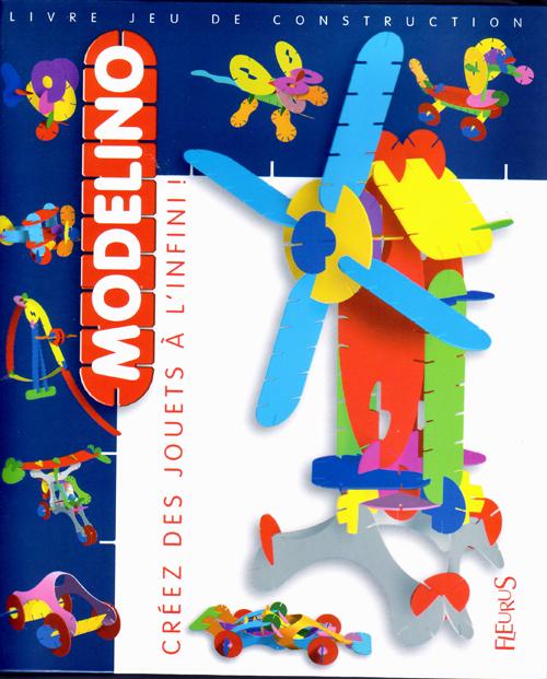Modelino T.2 ; Creez Des Jouets A L'Infini