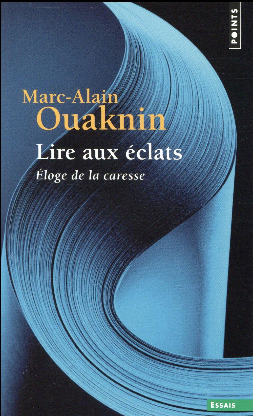 LIRE AUX ECLATS : ELOGE DE LA CARESSE