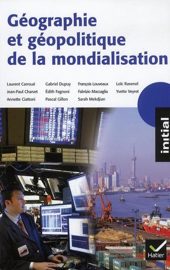 Geographie Et Geopolitique De La Mondialisation