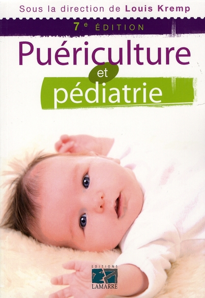 Puericulture Et Pediatrie 7e Edition