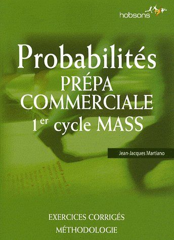 Probabilites ; Prepa Commerciale ; 1er Cycle Mass
