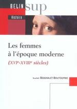 Couverture de Histoire des femmes à l'époque moderne