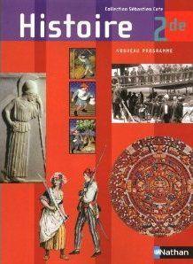 Histoire ; 2de ; Livre De L'Eleve (Edition 2010)