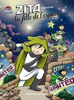 Zita, la fille de l'espace - série en cours n° 2 Zita, la fille de l'espace
