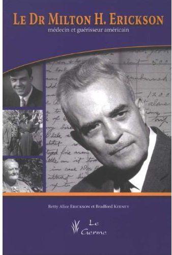Le Dr Milton H Erickson