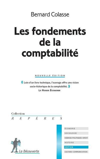 Les Fondements De La Comptabilite (N.Ed.)