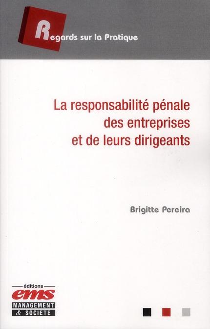 La Responsabilite Penale Des Entreprises Et De Leurs Dirigeants