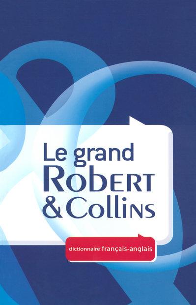Dictionnaire Le Grand Robert & Collins T.1 ; Francais-Anglais