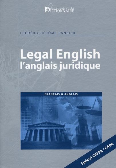 Legal English/ L'Anglais Juridique Special Crfpa Capa