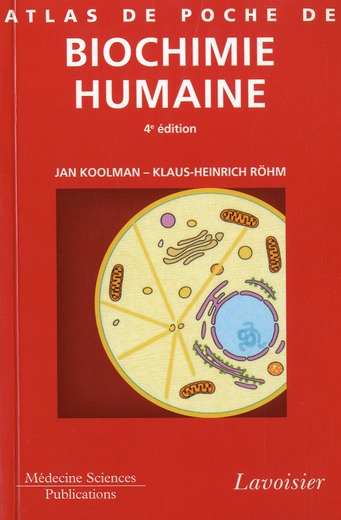 Atlas De Poche De Biochimie Humaine (4e Edition)