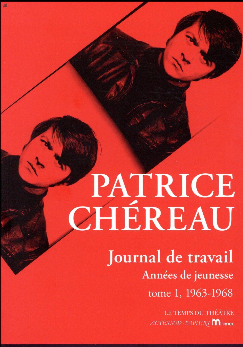 JOURNAL DE TRAVAIL T1 ANNEES DE JEUNESSE 1963-1968