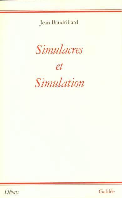 SIMULACRES ET SIMULATIONS