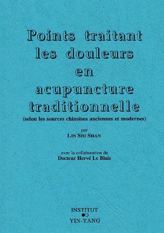 Points Traitant Des Douleurs En Acupuncture