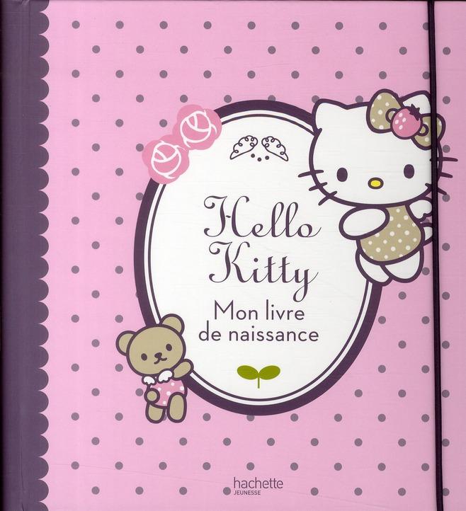 Hello Kitty ; Mon Livre De Naissance