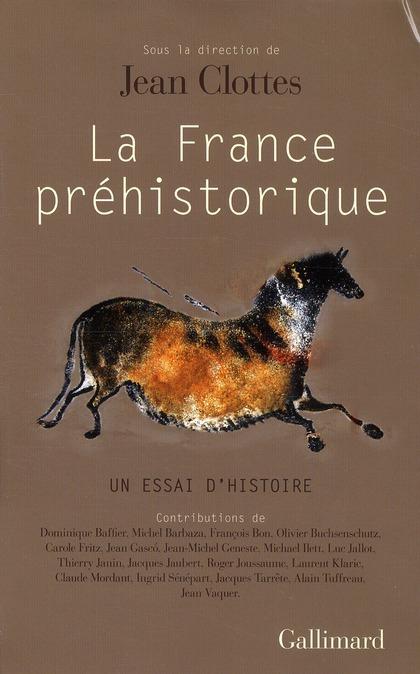 LA FRANCE PREHISTORIQUE