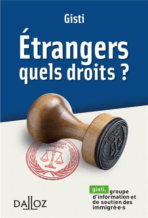 étrangers ; quels droits ? (édition 2017)