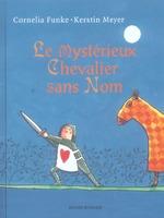 Couverture de Le Mysterieux Chevalier Sans Nom