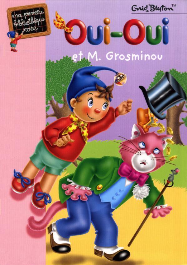 Oui-Oui Et M. Grosminou