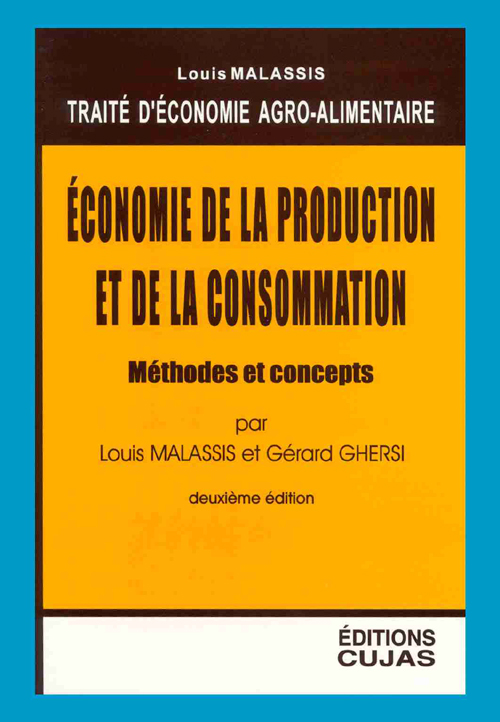 Economie Agro-Alimentaire T.1 ; Economie De La Production Et De La Consommation
