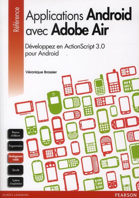 Le Developpement D'Applications Android Avec Adobe Air