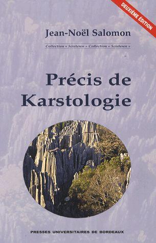 Precis De Karstologie 2eme Edition