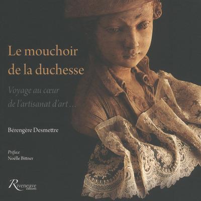 Le mouchoir de la duchesse