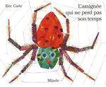 Couverture de L'araignée qui ne perd pas son temps