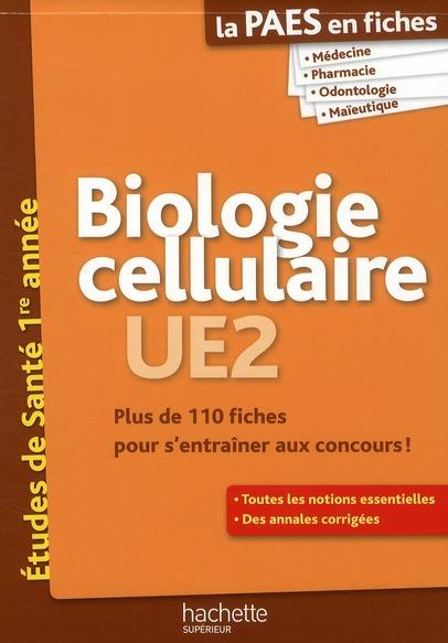 La L1 Sante En Fiches; Biologie Cellulaire ; Ue2 ; Paes