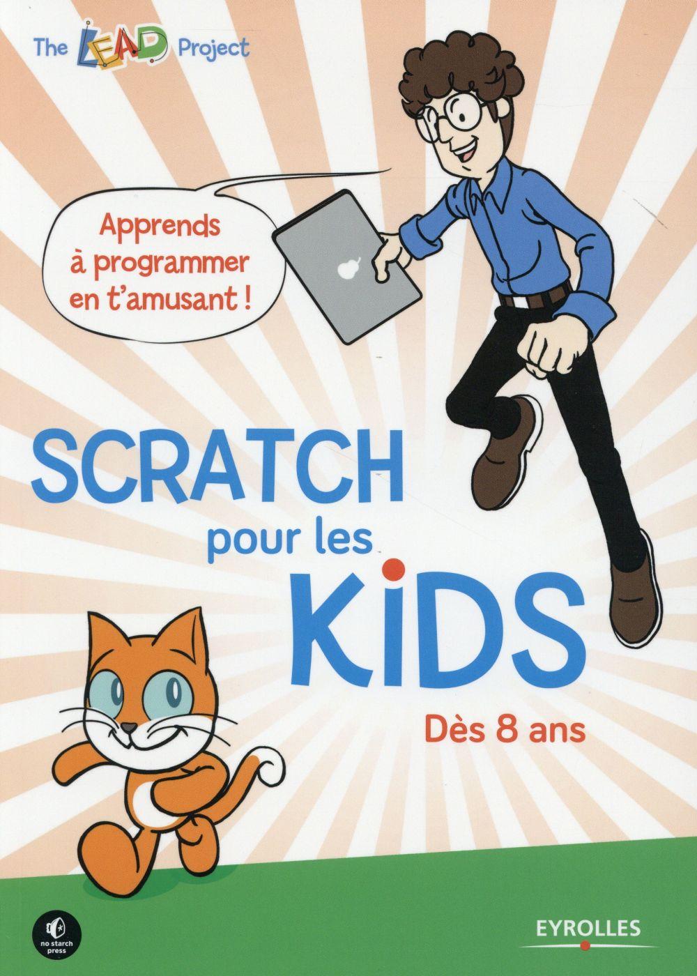 Scratch pour les kids : dès 8 ans |