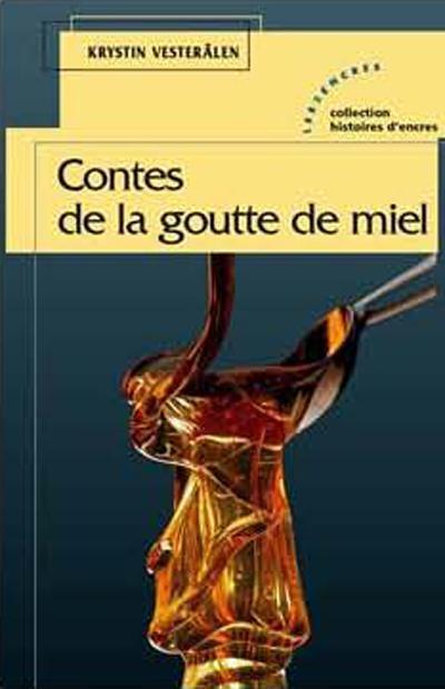 Contes De La Goutte De Miel