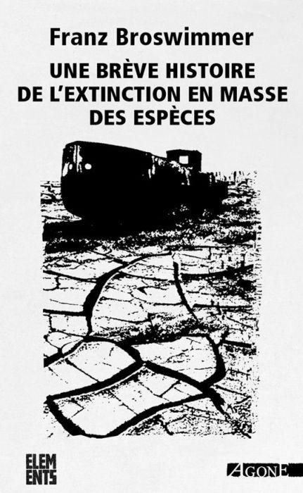 UNE BREVE HISTOIRE DE L'EXTINCTION EN MASSE DES ESPECES