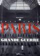 PARIS DANS LA GRANDE GUERRE