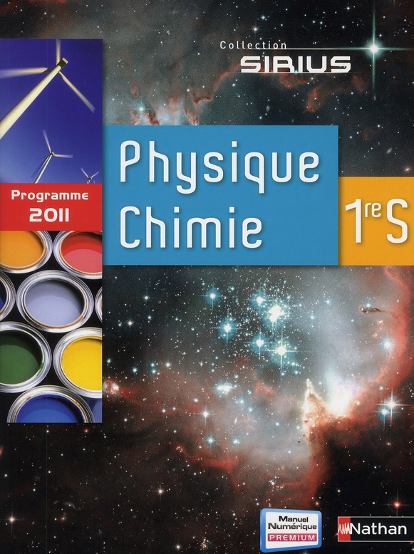 Physique Chimie ; 1ere S ; Manuel De L'Eleve (Edition 2011)