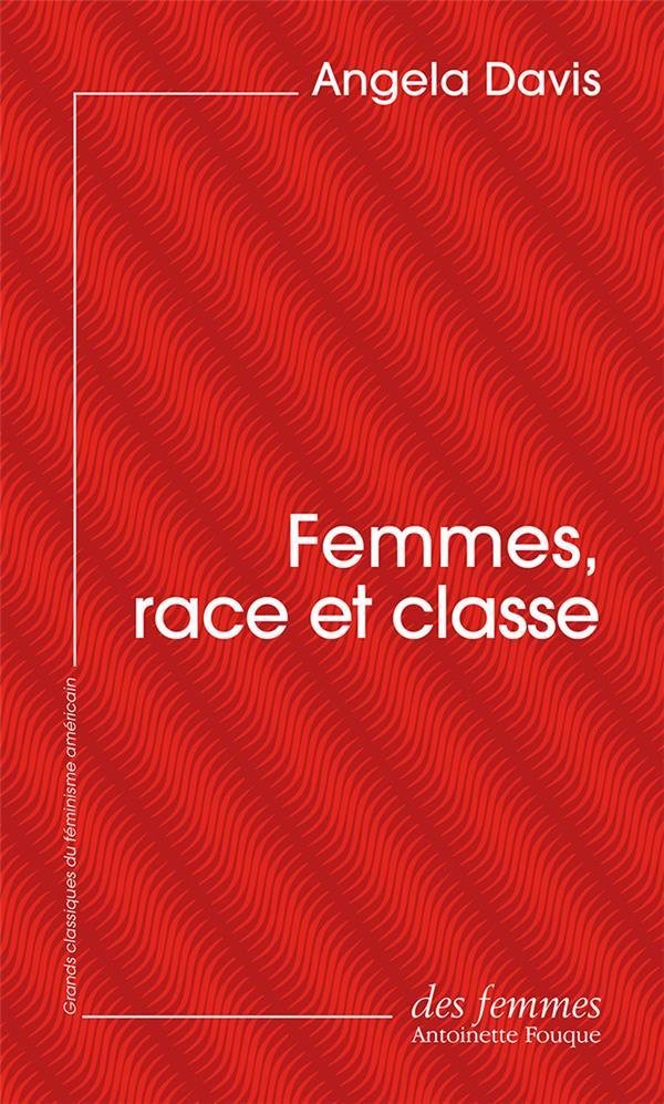 FEMMES, RACE ET CLASSE