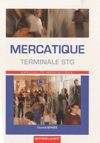 Mercatique ; Terminale Stg Specialite Mercatique ; Manuel De L'Eleve