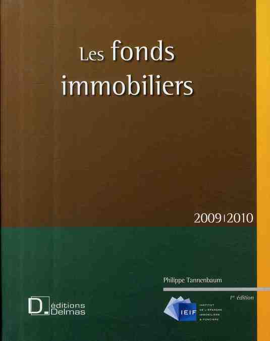 Les Fonds Immobiliers 2009/2010 - 1ere Edition