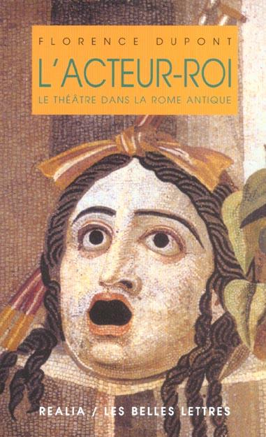 L'ACTEUR-ROI : L'ACTEUR-ROI DANS LA ROME ANTIQUE